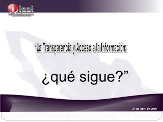 La Transparencia y Acceso a la Informaci n: