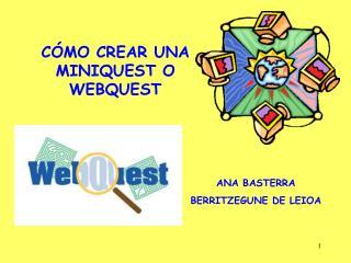 C MO CREAR UNA MINIQUEST O WEBQUEST