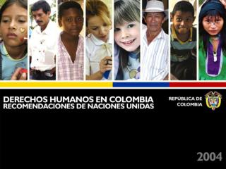 L neas de Acci n de la Pol tica de DDHH del Gobierno Colombiano