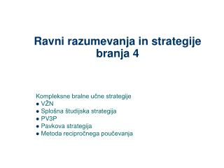 Ravni razumevanja in strategije branja 4