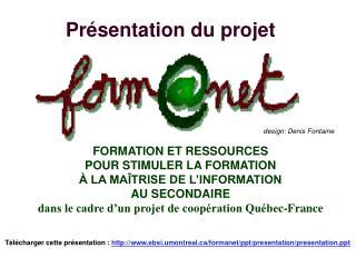 Pr sentation du projet FORMNET