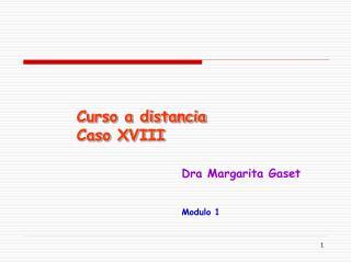 Curso a distancia  Caso XVIII