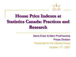House Price Indexes at Statistics Canada: Practices and Research