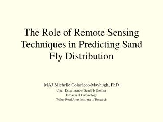 The Role of Remote Sensing Techniques in Predicting Sand Fly Distribution