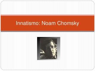 Innatismo: Noam Chomsky