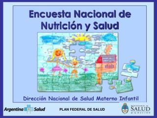 Encuesta Nacional de Nutrici n y Salud