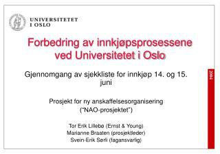 Forbedring av innkj psprosessene ved Universitetet i Oslo