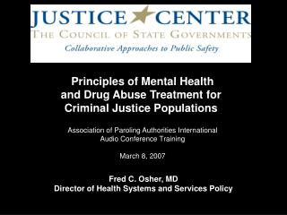Principles of Mental Health and Drug Abuse Treatment for Criminal Justice Populations