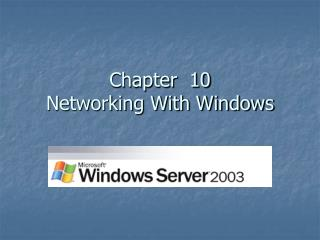 Chapter  10  Networking With Windows