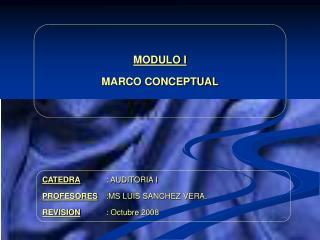 MODULO I MARCO CONCEPTUAL