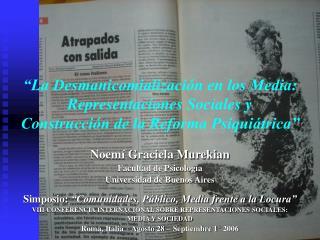 La Desmanicomializaci n en los Media: Representaciones Sociales y  Construcci n de la Reforma Psiqui trica