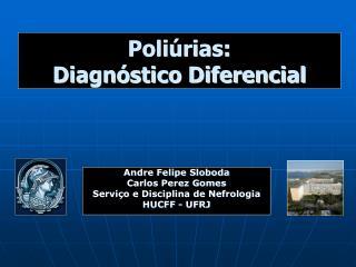 Poli rias: Diagn stico Diferencial