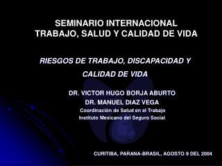 RIESGOS DE TRABAJO, DISCAPACIDAD Y  CALIDAD DE VIDA