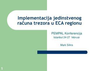 Implementacija jedinstvenog racuna trezora u ECA regionu