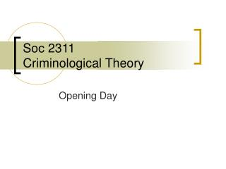 Soc 2311  Criminological Theory