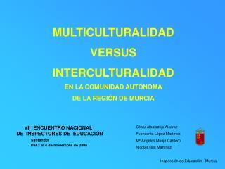 VII  ENCUENTRO NACIONAL   DE  INSPECTORES DE  EDUCACI N  Santander    Del 2 al 4 de noviembre de 2006