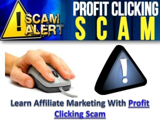 Profit Clicking Scam