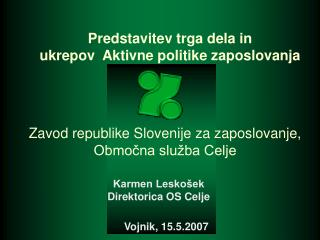 Zavod republike Slovenije za zaposlovanje, Obmocna slu ba Celje