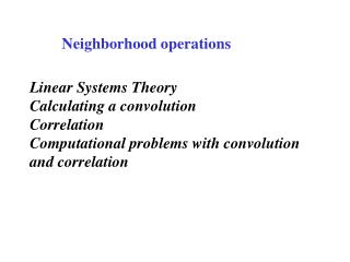 Neighborhood operations