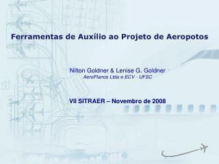 Ferramentas de Aux lio ao Projeto de Aeropotos