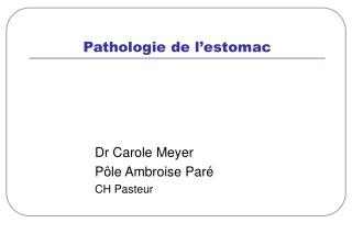 Pathologie de l estomac