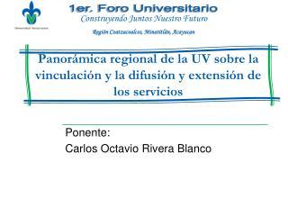 Panor mica regional de la UV sobre la vinculaci n y la difusi n y extensi n de los servicios