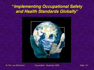 Implementing Occupational Safety  and Health Standards Globally