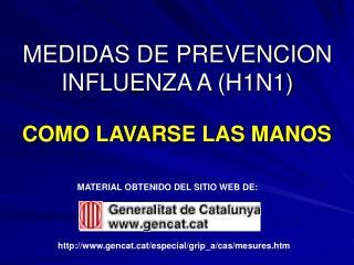 MEDIDAS DE PREVENCION INFLUENZA A H1N1