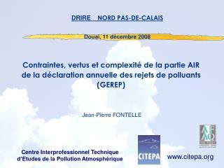 Contraintes, vertus et complexit  de la partie AIR de la d claration annuelle des rejets de polluants GEREP