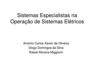 Sistemas Especialistas na Opera  o de Sistemas El tricos