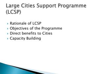 Large Cities Support Programme LCSP  UCLG Conference 2011 Urban and Water Sector The World Bank