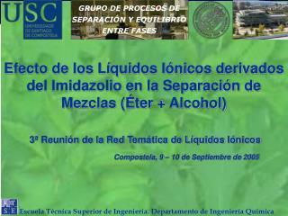 Efecto de los L quidos I nicos derivados del Imidazolio en la Separaci n de Mezclas  ter  Alcohol