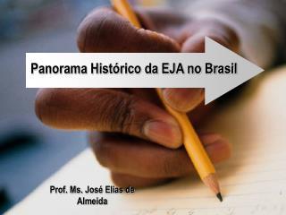 Prof. Ms. Jos  Elias de Almeida