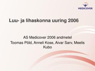 Luu- ja lihaskonna uuring 2006