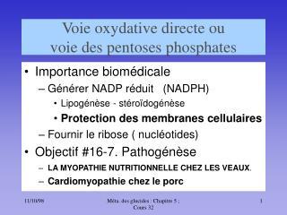 Voie oxydative directe ou  voie des pentoses phosphates
