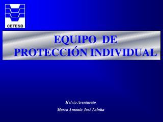 EQUIPO  DE PROTECCI N INDIVIDUAL