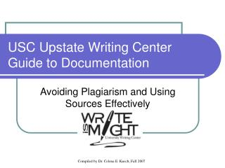 USC Upstate Writing Center Guide to Documentation