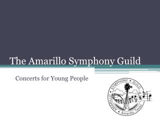 The Amarillo Symphony Guild