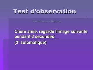 Test d observation