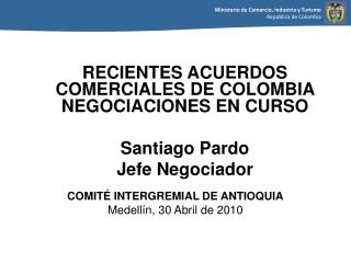 COMIT  INTERGREMIAL DE ANTIOQUIA Medell n, 30 Abril de 2010