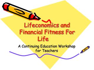 Lifeconomics and Financial Fitness For Life