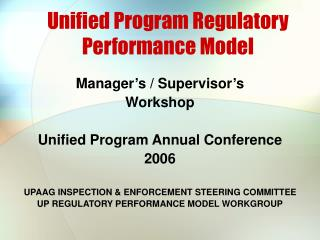 Unified Program Regulatory Performance Model
