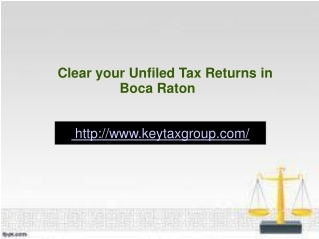 Clear your Unfiled Tax Returns in Boca Raton