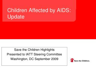 Children Affected by AIDS: Update