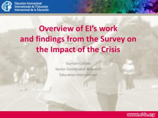 Overview of EI s work  and findings from the Survey on  the Impact of the Crisis