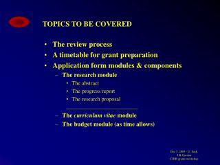 Dec 5, 2003 - U. Sask.  J.R.Gordon  CIHR grants workshop