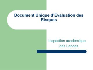 Document Unique d Evaluation des Risques