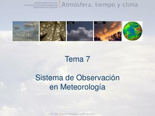 Tema 7  Sistema de Observaci n en Meteorolog a