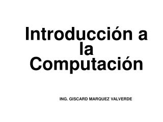 Introducci n a  la Computaci n