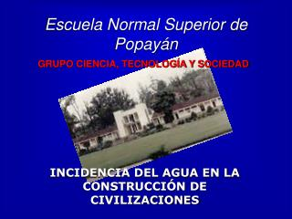 Escuela Normal Superior de Popay n